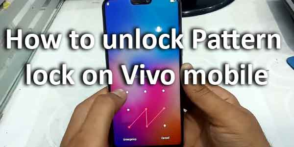 How to unlock Pattern lock on Vivo mobile