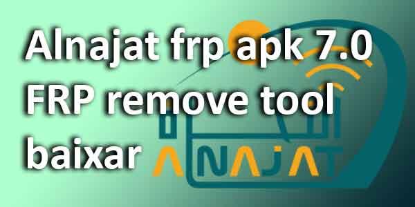 Alnajat frpapk 7.0FRP remove tool baixar