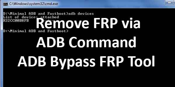 How to Remove FRP via ADB Command ADB Bypass FRP Tool