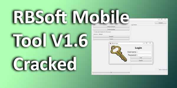 Mi Cloud bypass RBSoft Mobile Tool V1.6 Cracked
