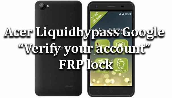 how to Bypass Google account verify FRP lock Archives - Page 3 of 8