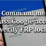 ADB Command method Bypass Google account verify FRP lock