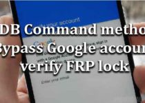 adb-command-bypass-google-account-verify-frp-lock