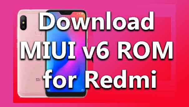 download-xiaomi-miui-v6-rom-for-redmi