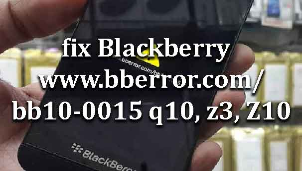 How to fix Blackberry www bberror com/bb10-0015 q10, z3, Z10