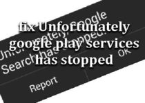 fix-unfortunately-google-play-services-has-stopped