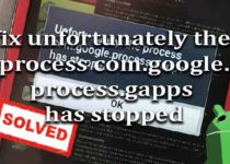 fix-unfortunately-process-com-google-process-gapps-stopped