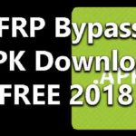 FRP Bypass APK Download FREE 2018 [Complete Guide] Latest