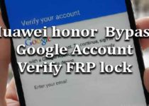 huawei-honor-bypass-google-account-verify-frp-lock