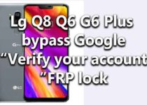 lg-q8-q6-g6-plus-bypass-google-verify-account-frp-lock