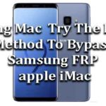Using Mac || Try The New Method To Bypass Samsung FRP apple iMac