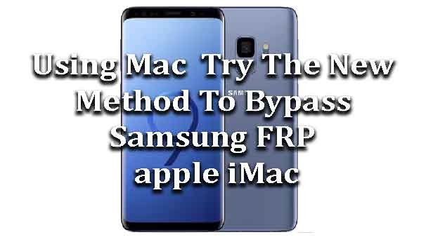 Using Mac || Try The New Method To Bypass Samsung FRP apple