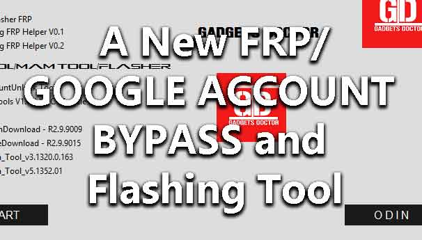 new-frp-google-account-bypass-flashing-tool