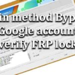 Odin method Bypass Google account verify FRP lock