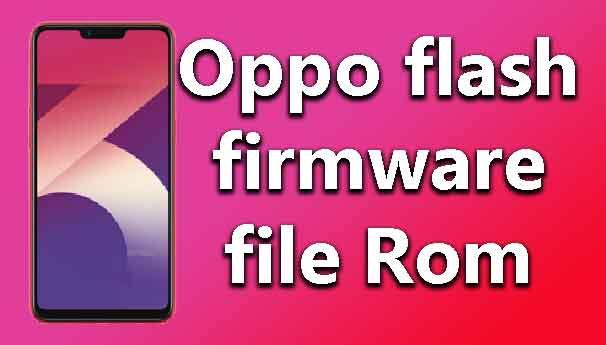 Oppo flash firmware file Rom - wikisir com