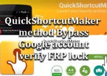 quickshortcutmaker-bypass-google-account-verify-frp-lock