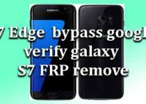 s7-edge-bypass-google-verify-g930-g935-frp-remove