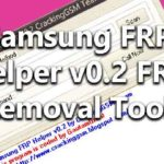Samsung FRP Helper v0.2 FRP Removal Tools