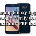 "Samsung Galaxy | How to bypass Google ""Verify your account"" FRP lock"