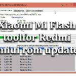 Xiaomi Mi Flash tool for Redmi miui rom update